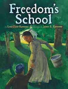 Freedom's School by Lesa Cline-Ransome and James Ransome