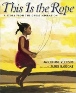 This is the Rope, by Jacqueline Woodson and James Ransome